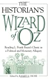 The Historian's Wizard of Oz, Ranjit S. Dighe and Lisa C. Dietrich, 0275974197