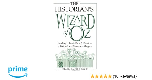 Amazon The Historians Wizard Of Oz Reading L Frank Baums