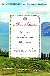 In Search of Bacchus: Wanderings in the Wonderful World of Wine Tourism