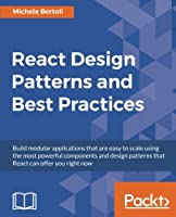 React Design Patterns and Best Practices Front Cover