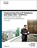 img - for Implementing Cisco IP Telephony and Video, Part 1 (CIPTV1) Foundation Learning Guide (CCNP Collaboration Exam 300-070 CIPTV1) (3rd Edition) (Foundation Learning Guides) by Akhil Behl (2016-09-26) book / textbook / text book