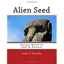 Alien Seed: Virtual World of Gods & Humans