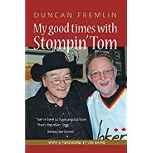 My Good Times With Stompin' Tom: Get Back Here You Little Prick