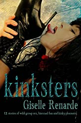 KINKSTERS: 12 Stories of Wild Group Sex, Bisexual Fun and Kinky Pleasures (Certified SMUT)