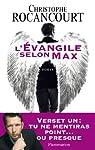 L'évangile selon Max par Rocancourt