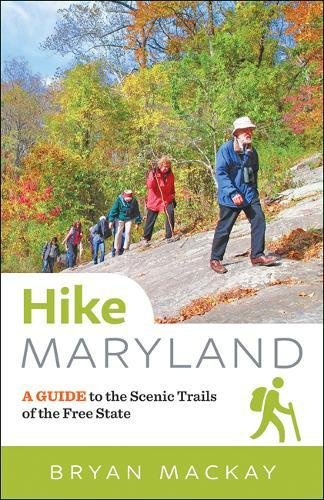 Hike Maryland: A Guide to the Scenic Trails of the Free State