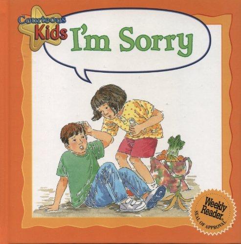 Read Online I'm Sorry (Courteous Kids) ebook