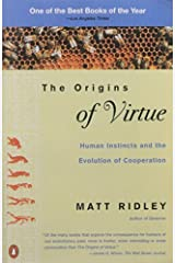 The Origins of Virtue: Human Instincts and the Evolution of Cooperation by Matt Ridley(1998-04-01) Paperback