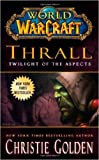Warcraft - World Of Warcraft - 5 Book Collection Set (The Shattering, Thrall Twilight of the Aspects, Arthas Rise of the Lich King, Stormrage, Voljin)