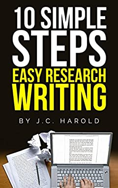 10 Simple Steps: Easy Research Writing