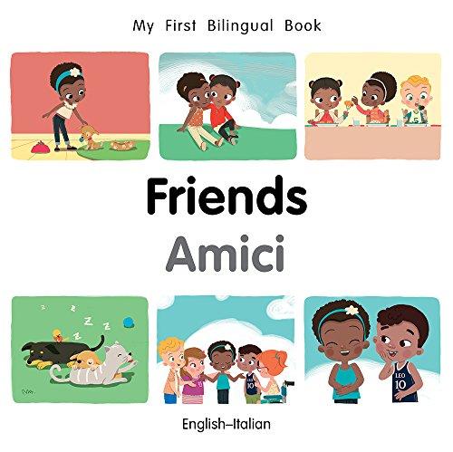 My First Bilingual BookFriends (EnglishItalian) (Italian and English Edition)
