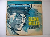 Glenn Miller Plays Selections From '' the Glen Miller Story'' and Other Hits