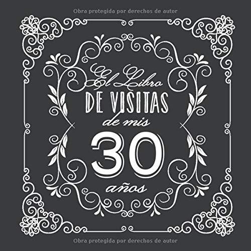 El Libro de Visitas de mis 30 años: Decoración vintage para ...