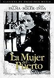 La Mujer del Puerto by Excalibur