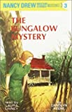 The Bungalow Mystery: Nancy Drew Mystery Stories 3