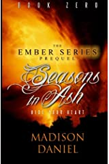 Seasons In Ash: Prequel to the Ember Series Paperback