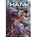 Hard Luck Hank: Stank Delicious (Volume 5)