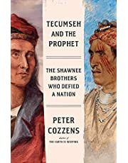 Tecumseh and the Prophet: The Heroic Struggle for America's Heartland