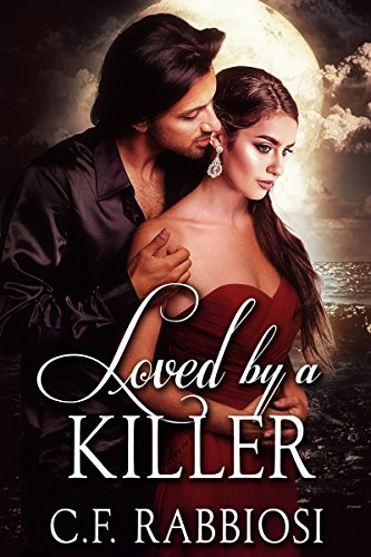 Loved By A Killer: A Sexy Paranormal Thriller (English Edition)