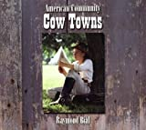 Cow Towns, Raymond Bial, 0516250752