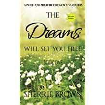 The Dreams:: Will Set You Free (Volume 1)