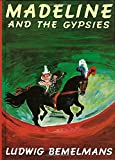 img - for Madeline and the Gypsies, Reissue book / textbook / text book