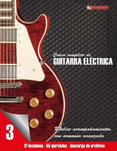 Curso completo de guitarra electrica nivel 3 (Volume 3) (Spanish Edition) [Miguel Antonio Martinez Cuellar] (Tapa Blanda)