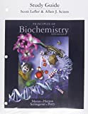 Study Guide for Principles of Biochemistry, Horton, Robert and Scism, Allen, 0321752767