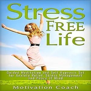 Stress Free Life Speech
