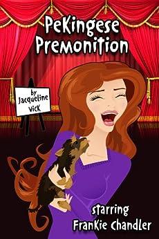 Pekingese Premonition by [Vick, Jacqueline]