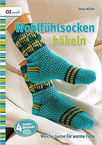Wohlfühlsocken Häkeln Weiche Garne Für Warme Füße Amazonde Tanja