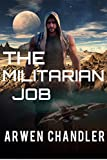 The Militarian Job: The Outer World Chronicles