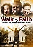 Walk by Faith by Dominyck Mccargo