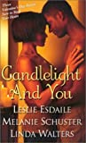 img - for Candlelight and You: Valentine Love\Wait For Love\Seventy-Two Hours & Counting (Arabesque) by Esdaile, Leslie, Schuster, Melanie, Walters, Linda (2003) Mass Market Paperback book / textbook / text book