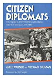 Citizen Diplomats, Gale Warner and Michael Shuman, 0826403824