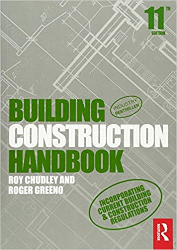 Building Construction Handbook Chudley Roy Greeno Roger 9781138907096 Amazon Com Books