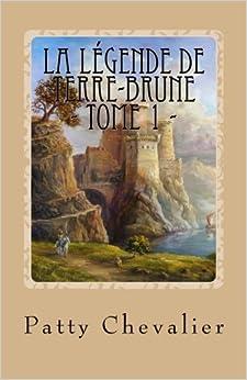 Book La Légende de Terre-Brune: Landrin, aventurier malgré lui: Volume 1