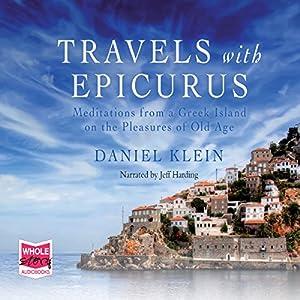 Travels with Epicurus Audiobook