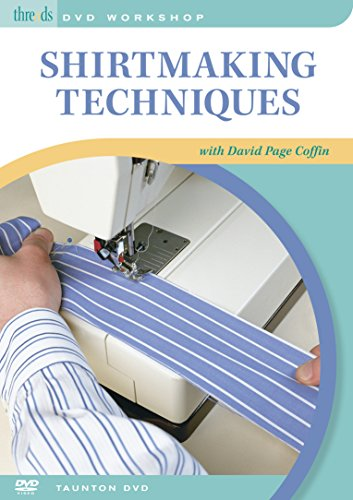 Shirtmaking Techniques David Page Coffin