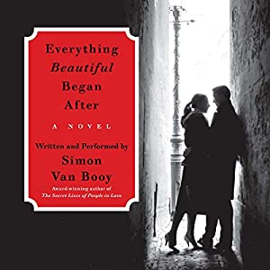 Everything Beautiful Began After Audiobook