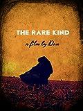 The Rare Kind