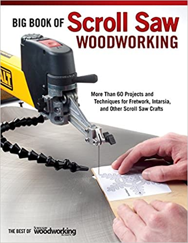 Big book of scroll saw woodworking more than 60 projects and big book of scroll saw woodworking more than 60 projects and techniques for fretwork intarsia and other scroll saw crafts best of scroll saw woodworking fandeluxe Images
