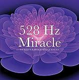 528 Hz Miracle