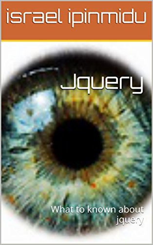 Jquery: What to known about jquery (ismarv Book 0)