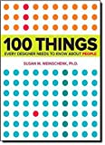 img - for 100 Things Every Designer Needs to Know About People (Voices That Matter) book / textbook / text book