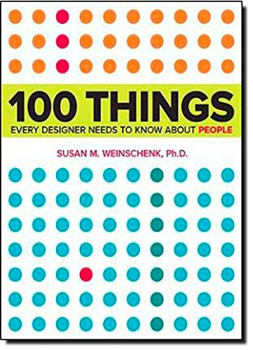 51WypjNOT9L - 100 Things Every Designer Needs to Know About People (Voices That Matter)
