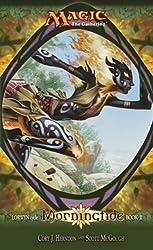 Morningtide: Lorwyn Cycle, Book 2 (Magic: The Gathering) (Bk. 2)