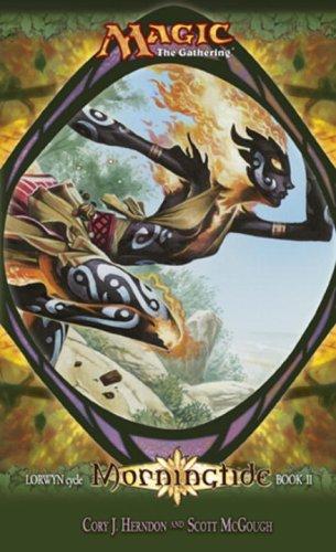 Morningtide: Lorwyn Cycle, Book 2 (Magic: The Gathering) (Bk. ()