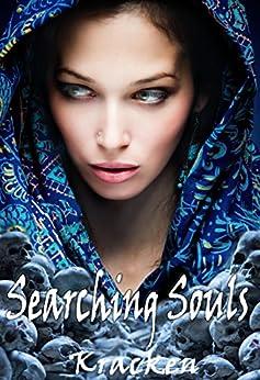 Searching Souls (Dark King Rising Series Book 3) by [Kracken]
