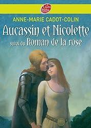 Aucassin et Nicolette : Suivi du Roman de la Rose